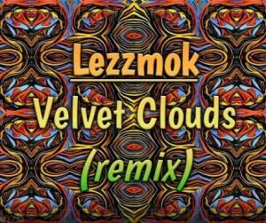 Da Capo - Velvet Clouds (Lezzmok Remix)
